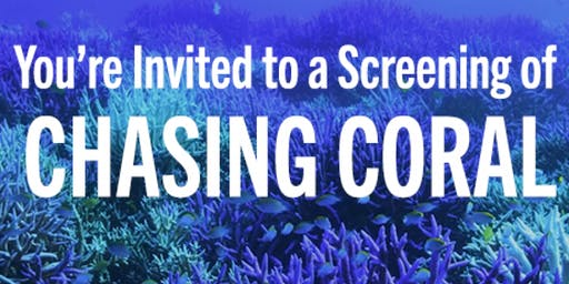 CHASING CORAL SPECIAL SCREENING
