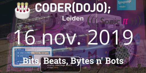 CoderDojo Leiden #65 | Bits, Beats, Bytes en Bots (lustrum!)