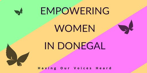 Empowering Women in Donegal  (Focus Group - Moville)
