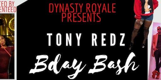 TonyRedz Birthday Bash