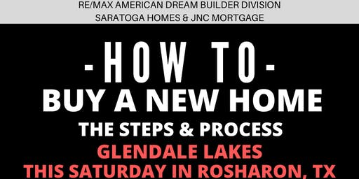 How to Buy a NEW HOME - The Steps and Process / Glendale Lakes, Rosharon TX
