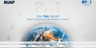 "Día PMI BUAP - ""Project Management para Impulsar tu Profesión"""