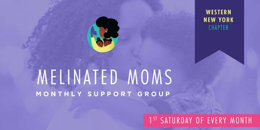 Melinated Moms — Western New York Chapter Community Support Group