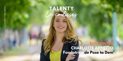 En coulisses avec Charlotte Appietto - by TALENTY