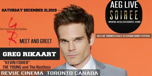 AN EVENING  WITH YOUNG & THE RESTLESS  GREG RIKAART LIVE IN TORONTO DEC 21