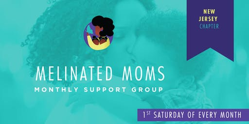 Melinated Moms — New Jersey Chapter Community Support Group