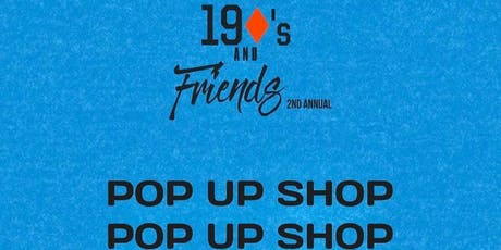 19 Diamonds and Friends 2nd Annual Pop Up Shop tickets