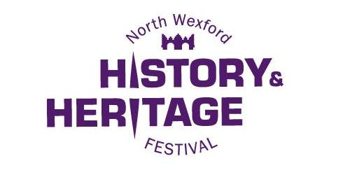 North Wexford History & Heritage Festival Saturday Seminar