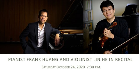 FRANK HUANG, PIANO &LIN HE, VIOLIN IN CONCERT - The Beethoven 2020 Project tickets