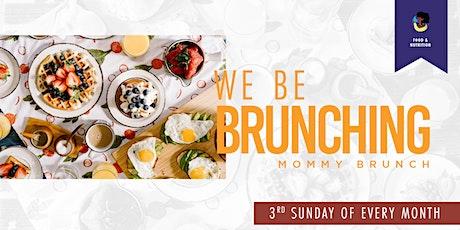We Be Brunchin! Moms & Kids Brunch Day! (NYC/NJ) tickets