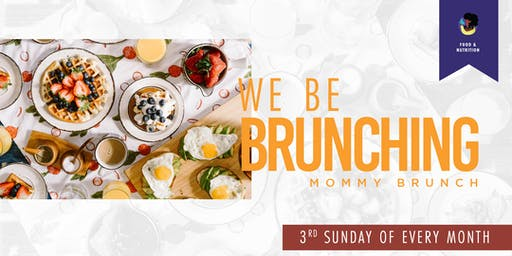 We Be Brunchin! Moms & Kids Brunch Day! (NYC/NJ)