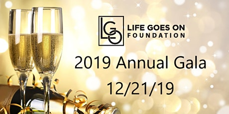 12th Annual Life Goes On Foundation Benefit Gala 2019 tickets