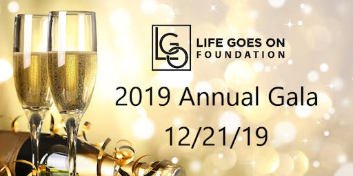 Annual Life Goes On Foundation Gala 2019