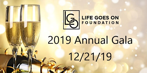 12th Annual Life Goes On Foundation Benefit Gala 2019