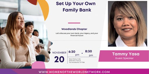 Women of the World Network, Woodlands TX: Set Up Your Own Family Bank