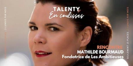 En coulisses avec Mathilde Bourmaud - by TALENTY billets