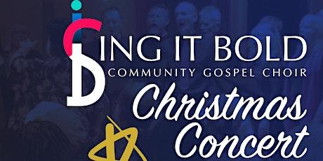 Sing It Bold Community Gospel Choir Christmas Concert tickets