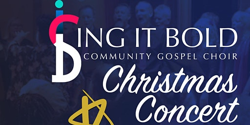 Sing It Bold Community Gospel Choir Christmas Concert