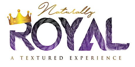 Naturally Royal DMV - A Textured Experience tickets