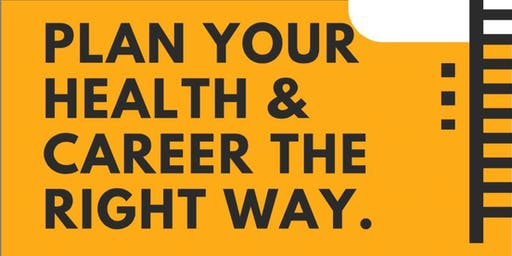 Plan Your Health & Career The Right Way