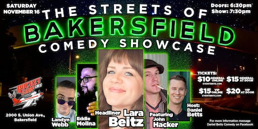 Streets of Bakersfield Comedy Showcase 11/16/19