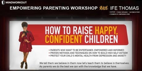 How to Raise Happy, Confident Children tickets