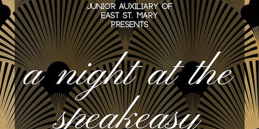 Junior Auxiliary of East St. Mary presents A Night at the Speakasy