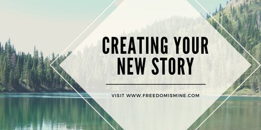 Creating Your New Story