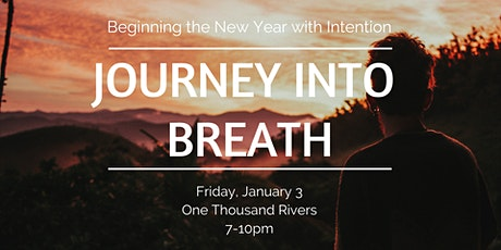 Journey into Breath - New Year Intention tickets