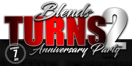 Blends Turns 2: Anniversary Party tickets