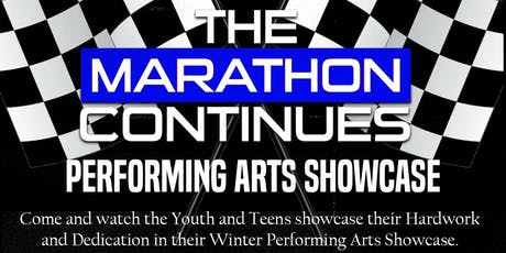 "The Marathon Continues ""Winter Performing Arts Showcase"" tickets"