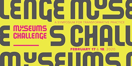 Museums Challenge : A Symposium for Transformative Practice tickets