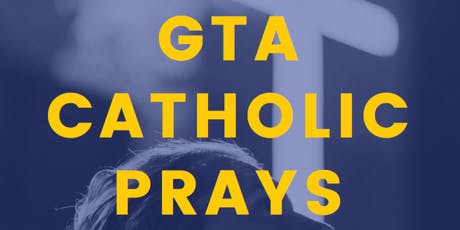 GTA Catholic Prays: Praise & Worship, Rosary & Social tickets