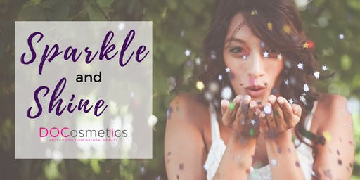 Sparkle and Shine- Free event at DOCosmetics!