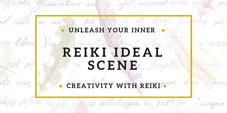 Usui Reiki Share & Ideal Scene Writing  tickets