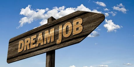 LAND YOUR DREAM JOB - A STEP BY STEP APPROACH tickets