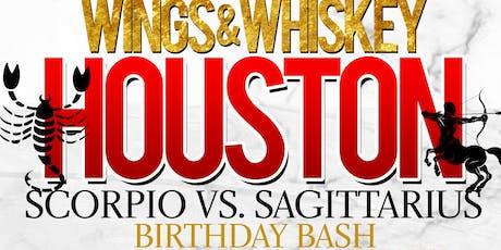**WINGS & WHISKEY HOUSTON | PT. 2 | (SCORPIOS VS. SAGITTARIUS)** tickets