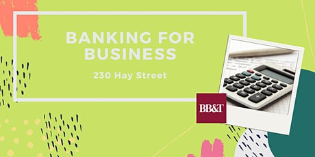 Banking for Businesses tickets