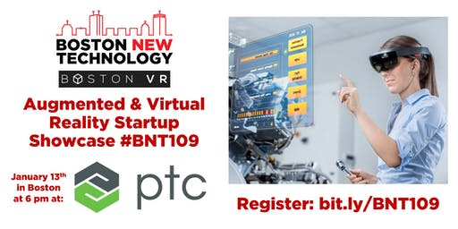 Boston New Technology Augmented & Virtual Reality Startup Showcase #BNT109