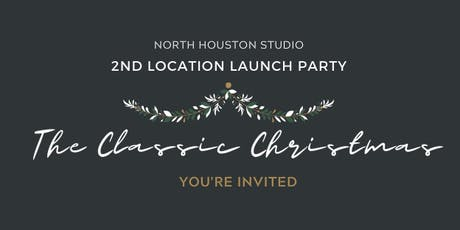 The Classic Christmas - North Houston Studio Launch Party tickets