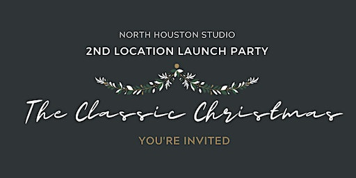 The Classic Christmas - North Houston Studio Launch Party