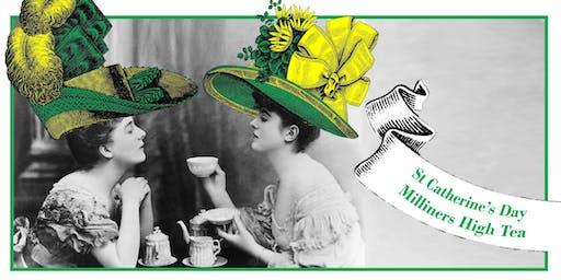 St Catherine's Day Milliners Tea