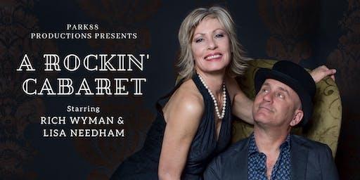 A ROCKIN' CABARET with Rich Wyman & Lisa Needham