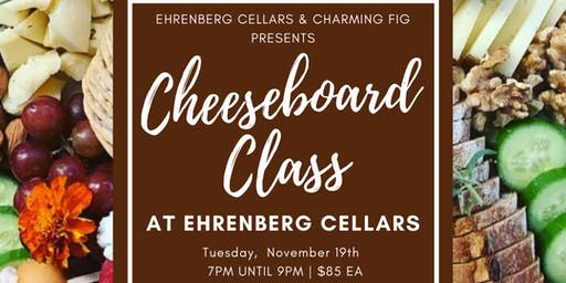 Cheeseboard Class at Ehrenberg Cellars