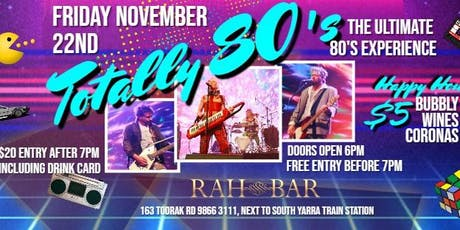 Totally 80's Rock Rah Bar tickets