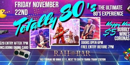 Totally 80's Rock Rah Bar