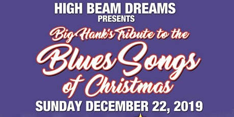 Big Hank's Tribute to Blues Songs of Christmas tickets