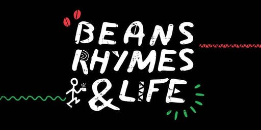BEANS, RHYMES & LIFE #5 (Oracy, Nysza & The Repeat Beat Poet)