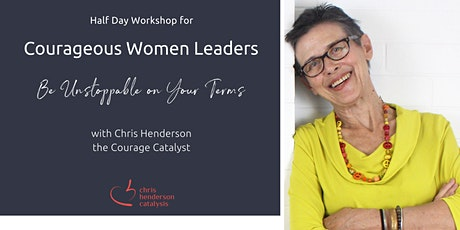 1/2 Day Workshop for Courageous Women Leaders by the Bay! tickets