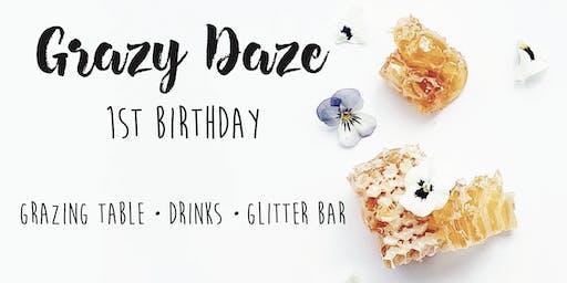 Grazy Daze's 1st Birthday